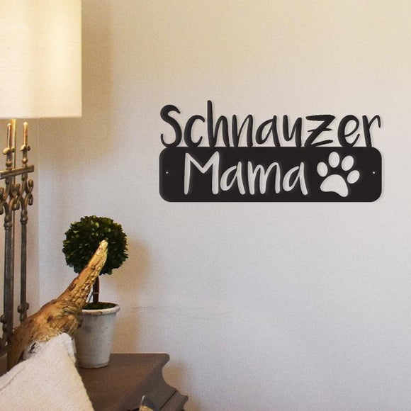 schnauzer mama,steel,wall,art,hanging,sign