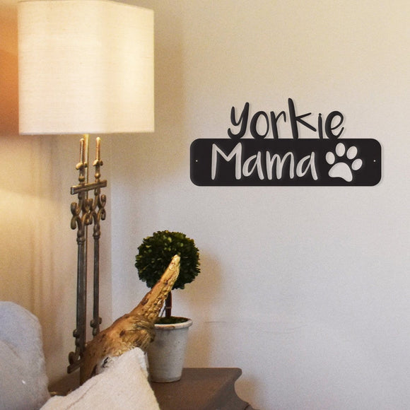 Yorkie Mama Metal Wall Decor