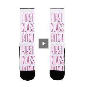 socks,gift,bitch,first class,bachelorette,lookhuman,adult,unisex,pink,white