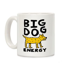 coffee,mug,gift,big,dog,energy,lookhuman
