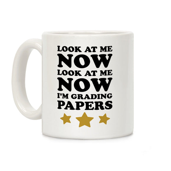 look,now,grading,papers,teacher,coffee,mug,cup,ceramic