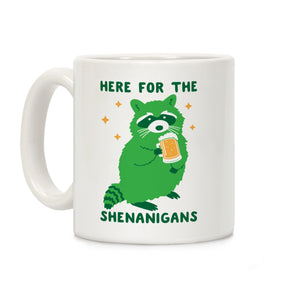 here,shenanigans,coffee,mug,cup,ceramic,st,patricks,day,raccoon,trash