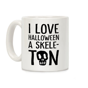 coffee,mug,Halloween,skeleton,love,lookhuman