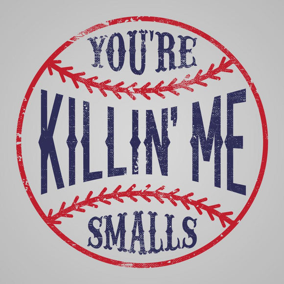 raglan,shirt,you're,killing,me,smalls,unisex,killin