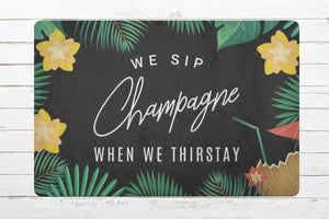 door,mat,welcome,doormat,sip,champagne,thirstay