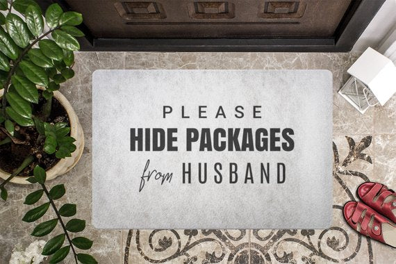 door,mat,welcome,doormat,please,hide,packages,husband