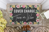 door,mat,welcome,doormat,cover charge,tacos,wine