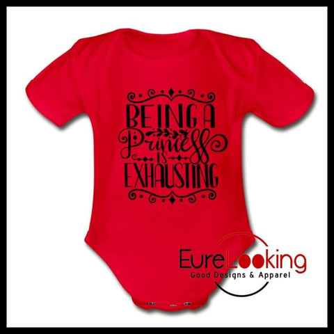 Being a princess Short Sleeve Baby Bodysuit Eure_Looking_Good_Apparel red Newborn