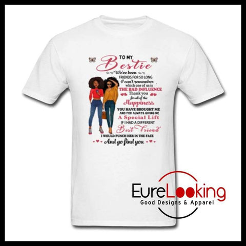 Bestie T-Shirt Eure_Looking_Good_Apparel white S