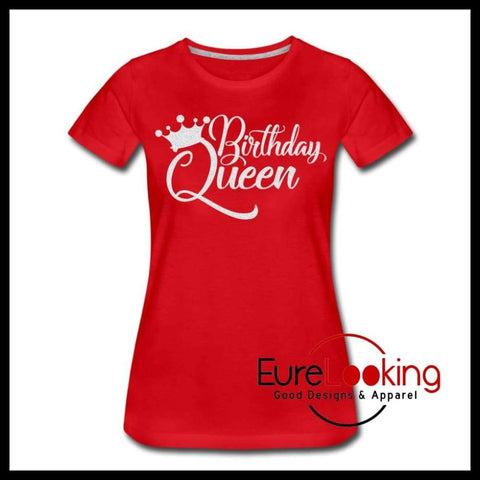 Birthday Queen Eure_Looking_Good_Apparel red S
