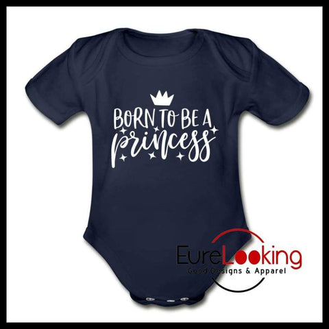 Born Princess Short Sleeve Baby Bodysuit Eure_Looking_Good_Apparel dark navy Newborn