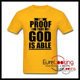 I Am Proof That God is Able Eure_Looking_Good_Apparel gold S
