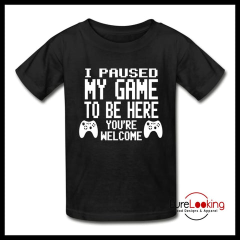 I Paused My Game To Be Here | Kids' Shirts t shirts Eure_Looking_Good_Apparel black XS
