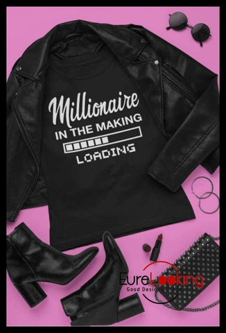 Millionaire in the Making Eure_Looking_Good_Apparel