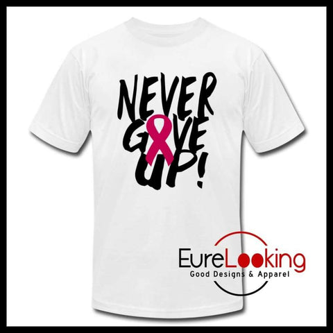 Never Give Up- Breast Cancer Awareness Eure_Looking_Good_Apparel white S