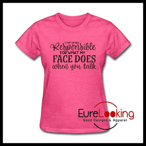 Not Responsible for What my Face Does - Women's Graphic T-Shirt Eure_Looking_Good_Apparel heather pink S