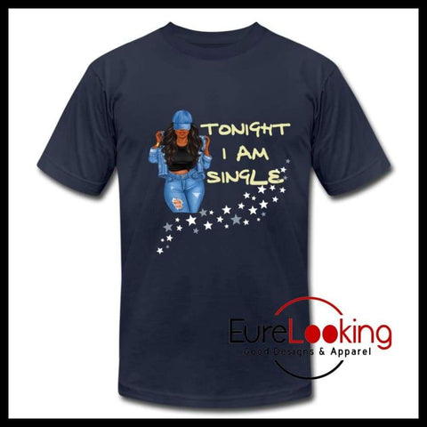 Tonight I am single - t shirt Eure_Looking_Good_Apparel navy S