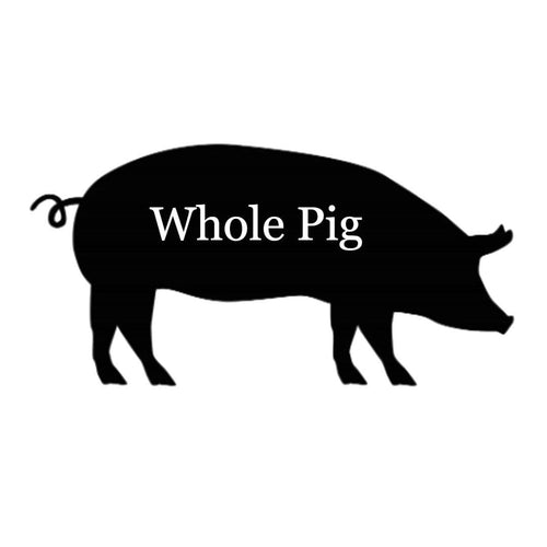 Whole Pig - Call to Reserve Your Spring Date! - Grandpa Dons Market