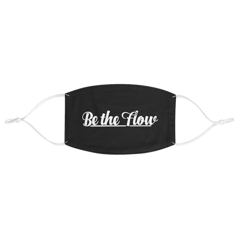 Be The Flow Face Mask