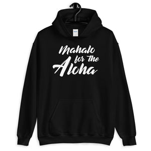 Mahalo for the Aloha Hoodie