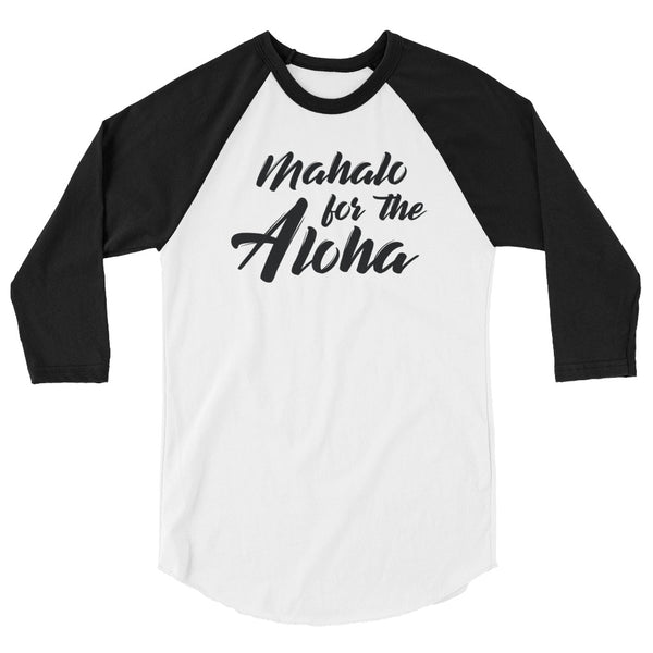 Mahalo for the Aloha Raglan