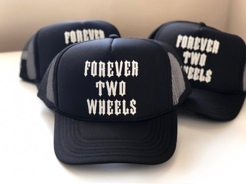 Forever Two Wheels Foam Trucker Hat