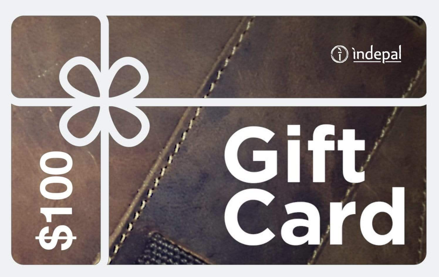 Indepal Leather Default $100.00 Gift Card