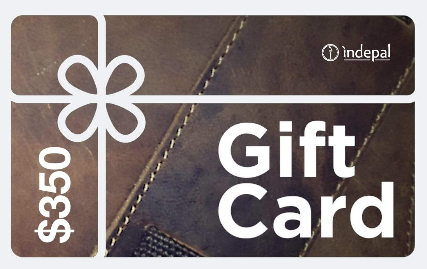 Indepal Leather Default $350.00 Gift Card
