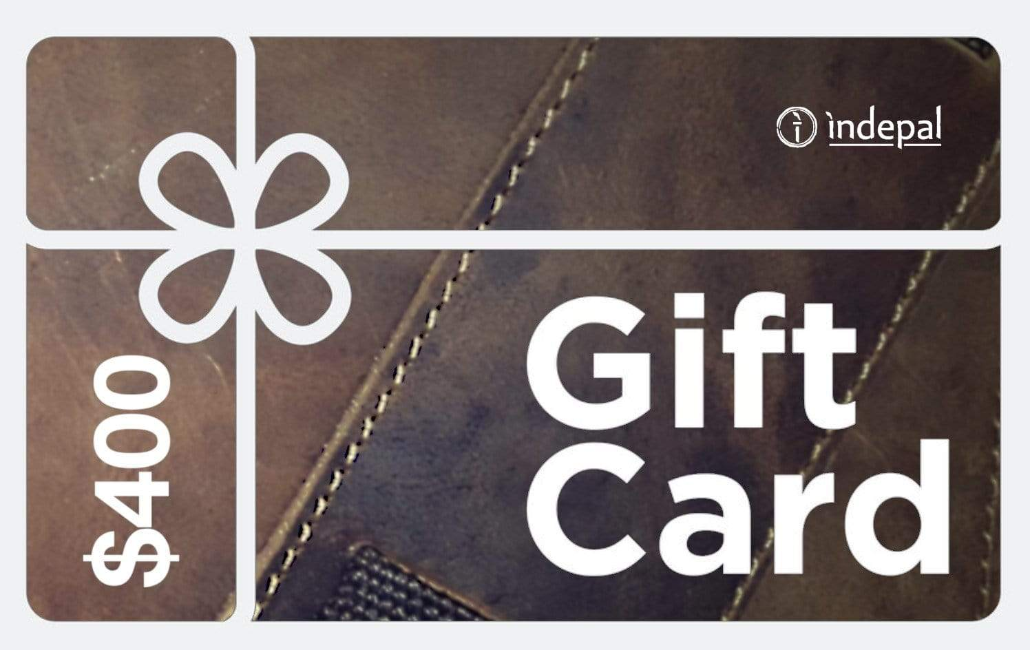 Indepal Leather Default $400.00 Gift Card