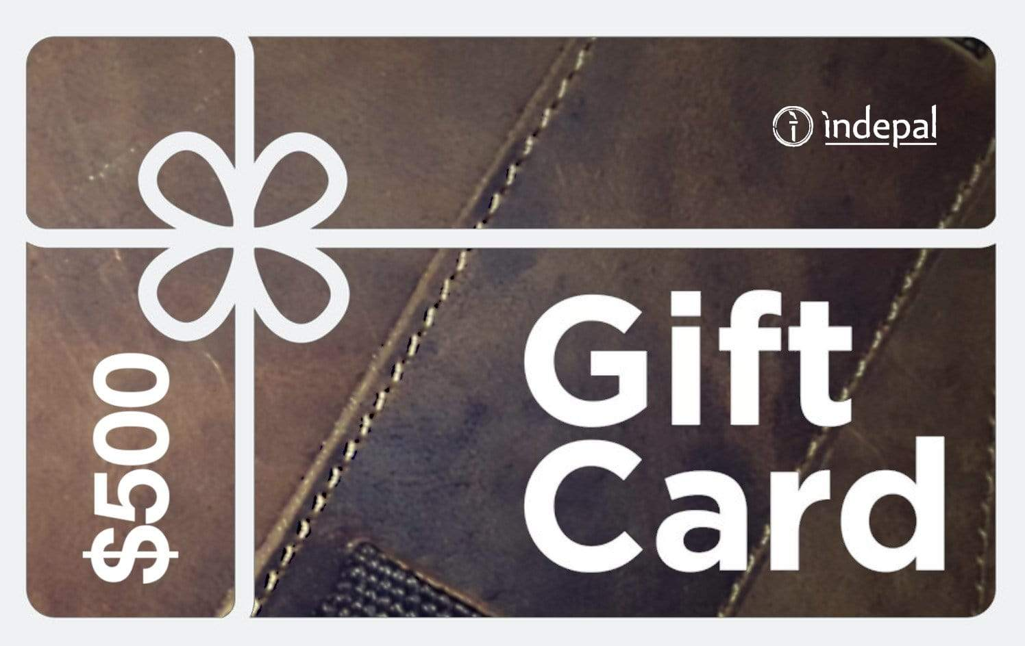 Indepal Leather Default $500.00 Gift Card