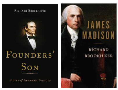 Rick Brookhiser's <em>James Madison</em> and <em>Founders' Son</em>