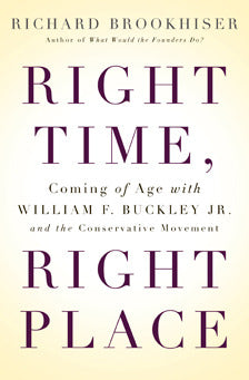 <I>Right Time, Right Place</I>, by Richard Brookhiser