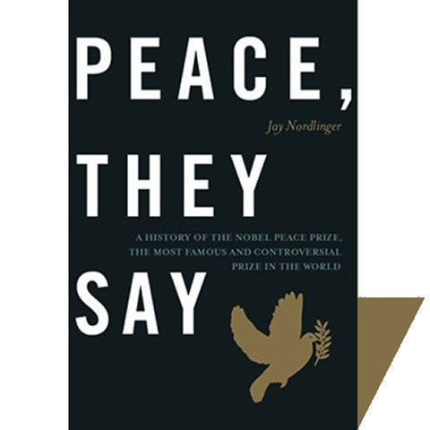 <i>Peace, They Say</i>, by Jay Nordlinger