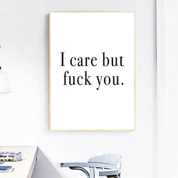 I care but F*CK YOU - Wallencia Home Decor