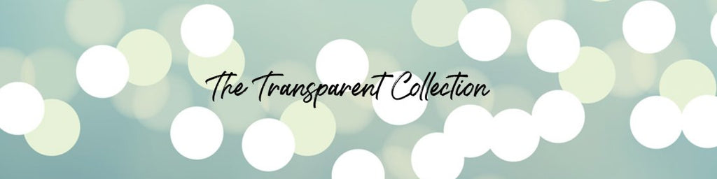 The Transparent Collection