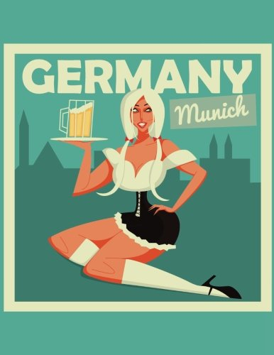 Daily Planner Journal: Munich Germany Bar Maid Pinup Girl Retro Pin-up 365 + Days Bullet Journaling Blank Notebook with sections for date, time, notes, lists & doodles! 8.5 x 11 size, 380 pages!
