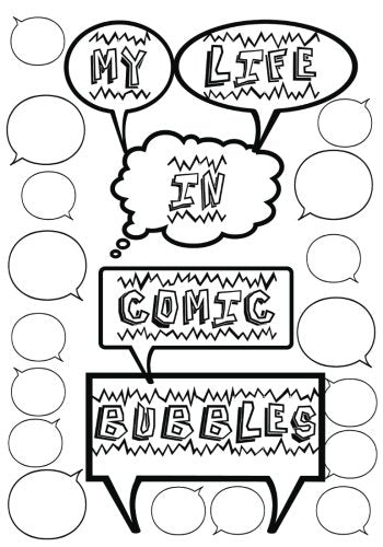 My Life In Comic Bubbles: Blank Journal with Quote Bubbles and Comic Elements ~ 88 Pages - 7 x 10, Color The Cover!