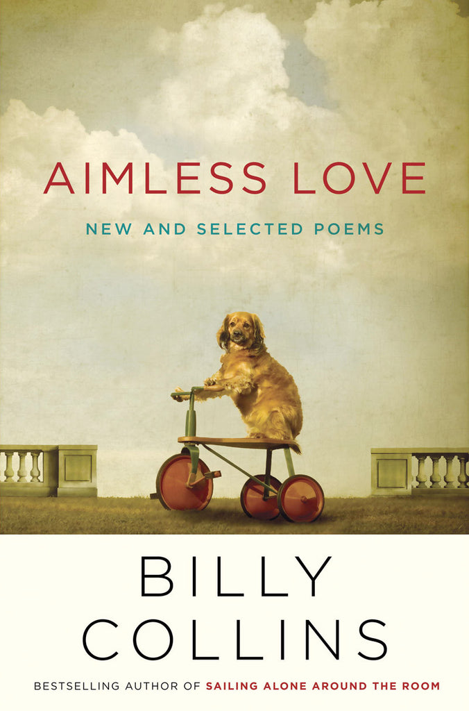 aimless love by billy collins - www.mignonshop.com