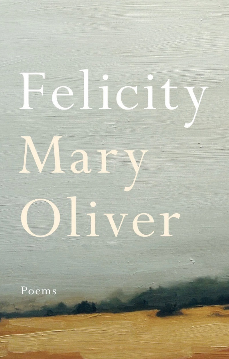 felicity by mary oliver - www.mignonshop.com - 1