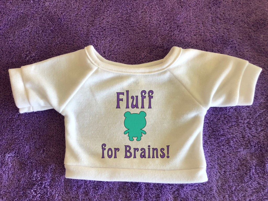 Fluff for Brains Tshirt or Hoodie