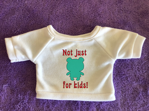 Not Just for Kids - Plushies Tshirt or Hoodie