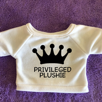 Privileged Plushie Tshirt or Hoodie
