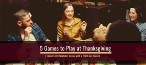 5 Games to Play at Thanksgiving