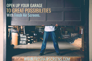 Open up your garage to great possibilities with a Fresh Air Screen
