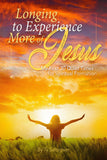 Longing to Experience More of Jesus