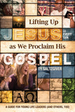 Lifting Up Jesus in Every Talk as We Proclaim His Gospel