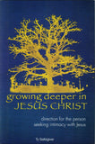 Growing Deeper in Jesus Christ