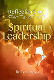 Reflections on Spiritual Leadership