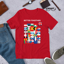 Load image into Gallery viewer, Better Together Unisex T-Shirt