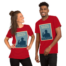 Load image into Gallery viewer, Never Give Up Unisex T-Shirt